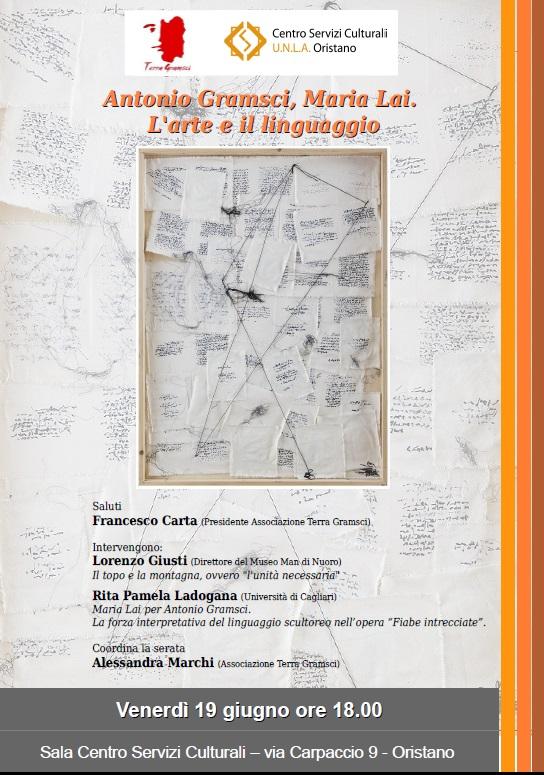 Antonio Gramsci, Maria Lai. L'arte e il linguaggio