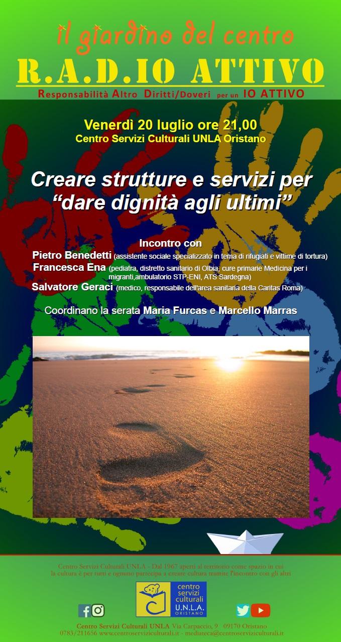 """Creare strutture e servizi per """"dare dignità agli ultimi"""""""